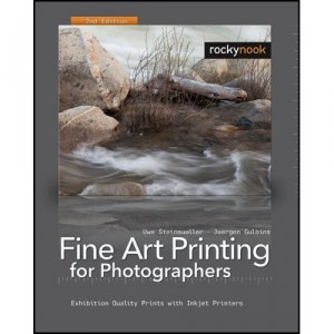 Fine Art Printing for Photographers (2nd Edition)