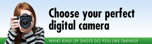 Infographic for Photographers: Choose Your Perfect Digital Camera