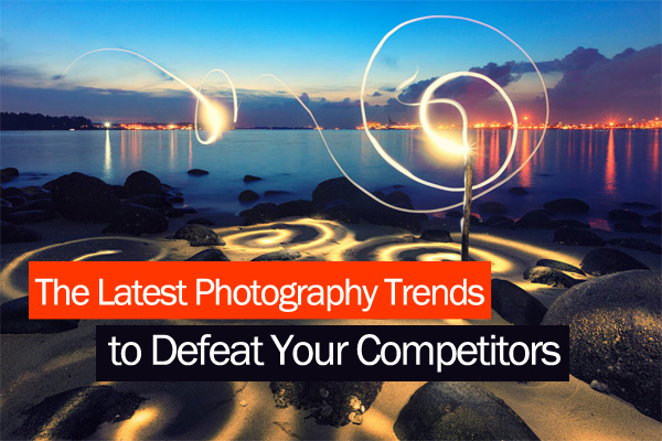 THE-LATEST-PHOTOGRAPHY-TRENDS-PREVIEW