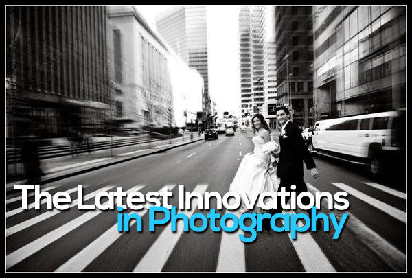 latest-innovations-in-photography