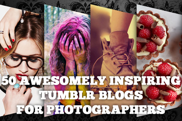 Camere Tumblr Quality : Awesomely inspiring tumblr s for photographers