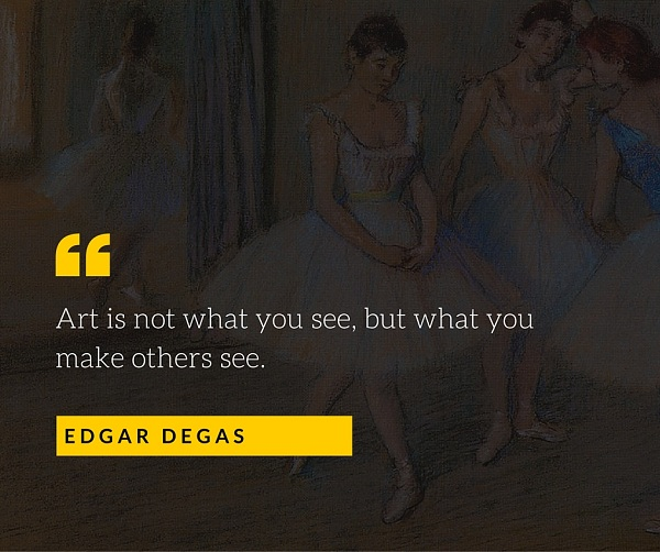 Edgar Dega Quote for Photographers