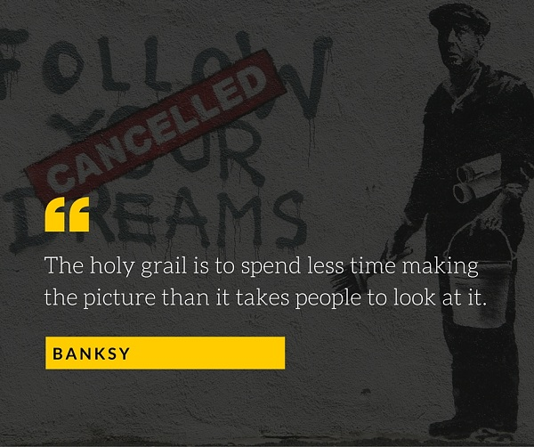 Banksy Quote for Photographers