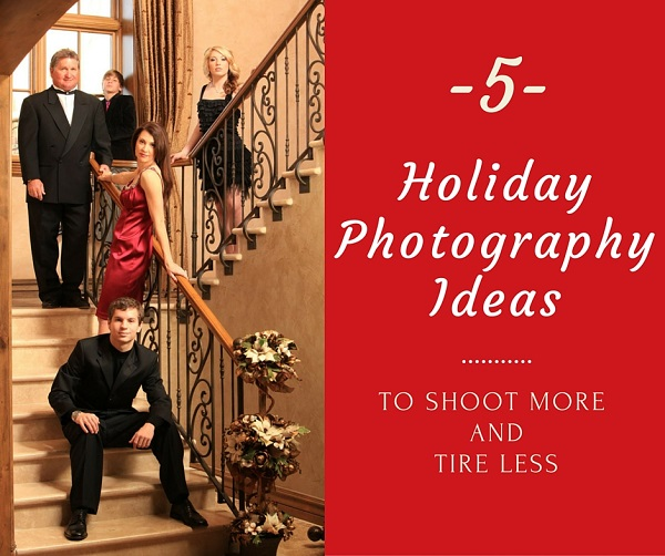 5 Holiday Photography Ideas - Barb Stitzer for Photodoto