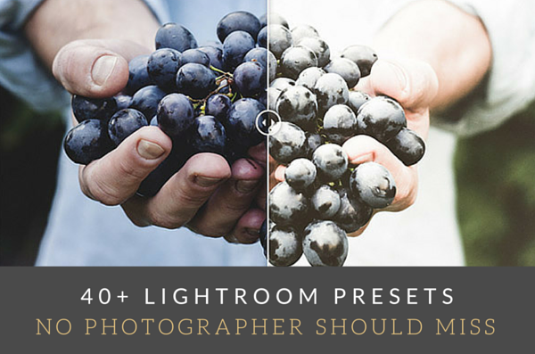 40+ Lightroom Presets No Photographer Should Miss