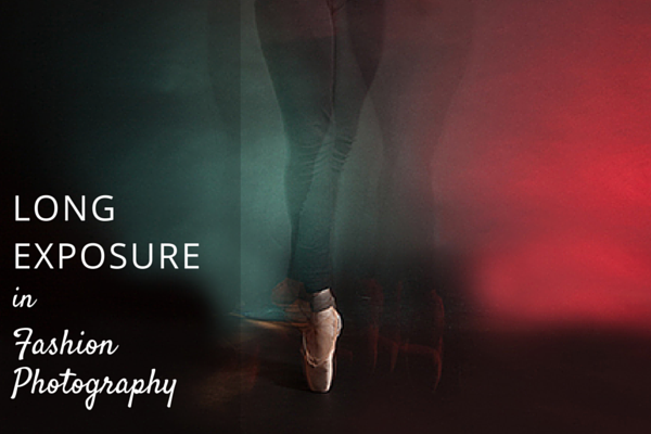 Long Exposure in Fashion Photography