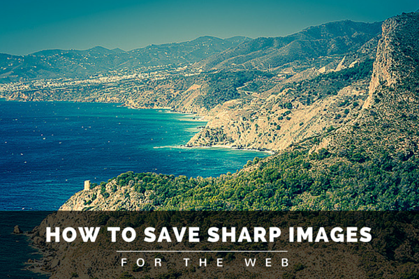 how to save sharp images for the web