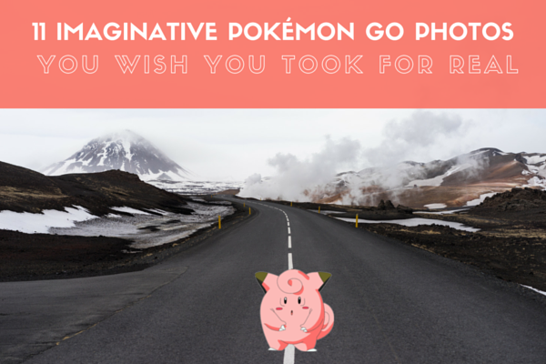 11 Amazing Photos Pokemon Go Fit Perfectly In