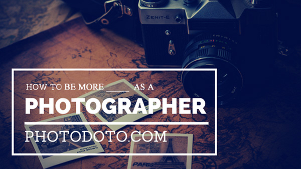 HOW TO GROW AS A PHOTOGRAPHER
