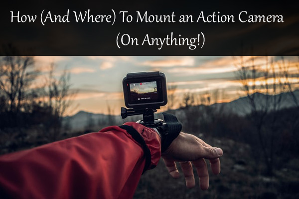 action-camera-on-anything
