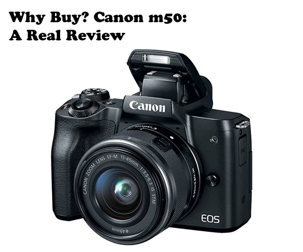 canon_m50_why_buy_1