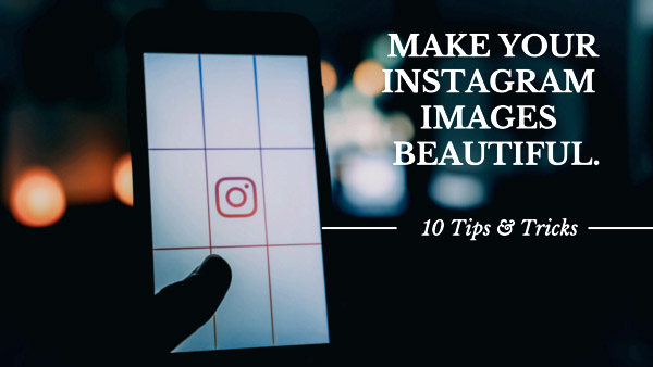 Instagram Tips & Tricks 1