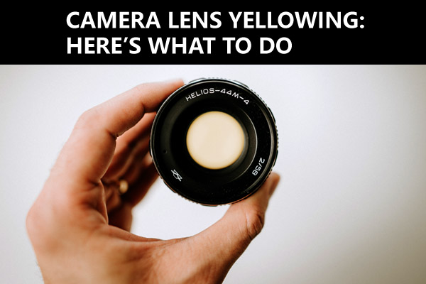 lens-yellowing-1